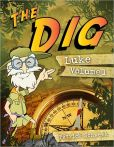 Book Cover Image. Title: The Dig for Kids:  Luke Vol. 1, Author: Patrick Schwenk