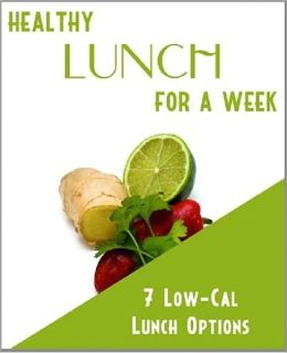 Lunch Recipes eBook on Healthy Lunch For A Week