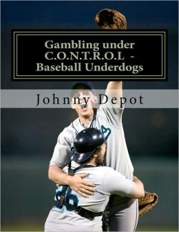Gambling under C.O.N.T.R.O.L Baseball Underdogs