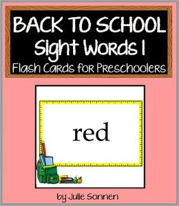 Back to School Sight Words 1 - Flash Cards for Preschoolers