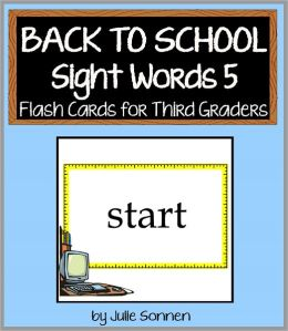 Back to School Sight Words 5 - Flash Cards for Third Graders