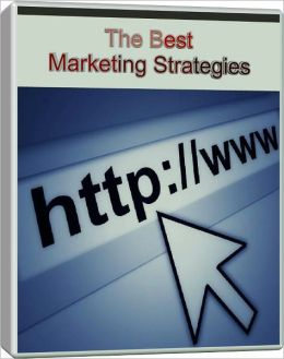 The Best Marketing Strategies