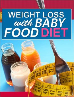 Weight Loss With Baby Food Diet