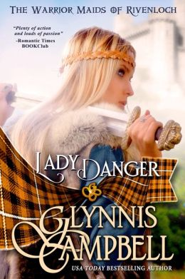 Lady Danger (Warrior Maids of Rivenloch, Book 1)