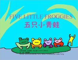 Five Little Froggies (Chinese/English bilingual)