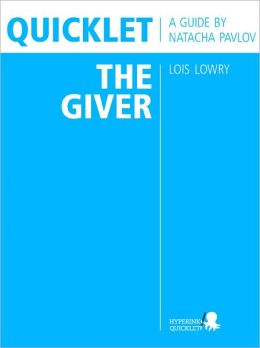 Quicklet on Lois Lowry's The Giver