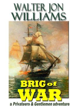 Brig of War (Privateers and Gentlemen)