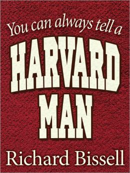 You can always tell a Harvard Man