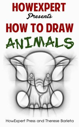 How To Draw Animals For Beginners - Your Step-By-Step Guide To Drawing Animals For Beginners