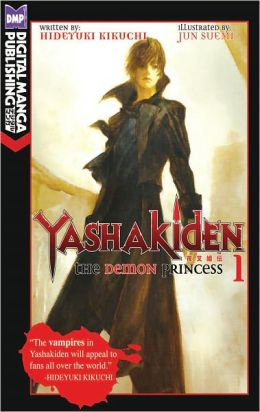 Yashakiden: The Demon Princess Vol. 1 (Novel)