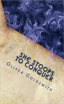 She Stoops to Conquer (Illustrated)
