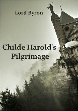 Childe Harold's Pilgrimage (Illustrated)