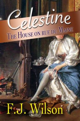 Celestine: The House on rue de Maine