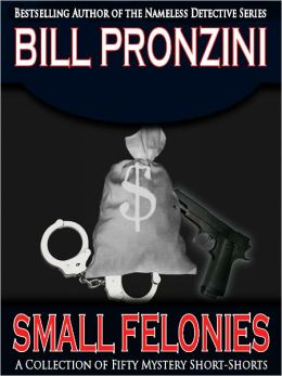 Small Felonies - Fifty Short Mystery Stories