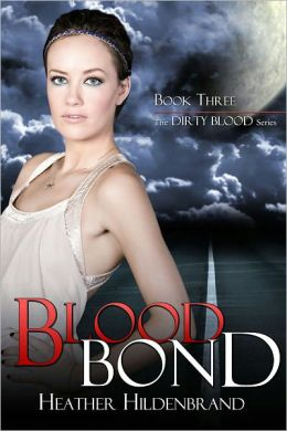 Blood Bond, book 3 Dirty Blood series