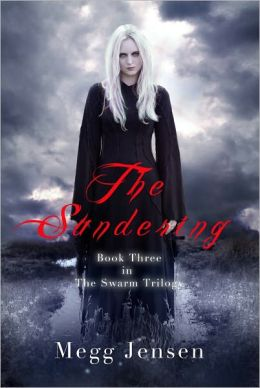 The Sundering - The Swarm Trilogy, Book 3