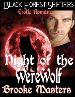 Night of the Werewolf: Paranormal Erotica