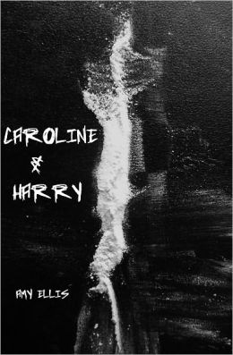 Caroline and Harry
