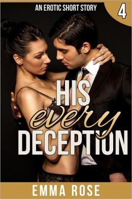 His Every Deception: The Billionaire's Contract Part 4