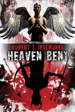 Heaven Bent, A Novel