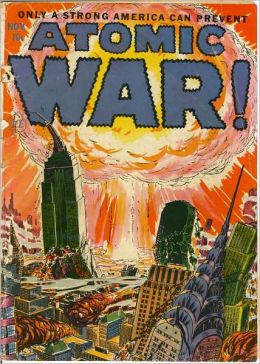Atomic War! Comic Book Issue No. 1 1952