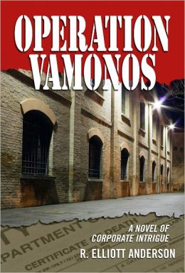 OPERATION VAMONOS A Novel of Corporate Intrigue