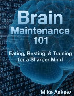 Brain Maintenance 101