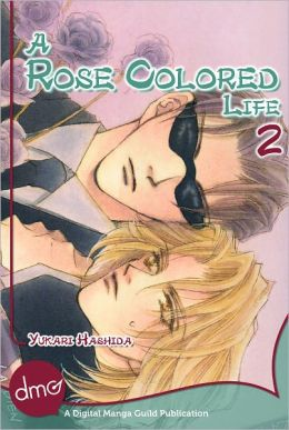 A Rose Colored Life Vol.2 (Yaoi Manga)