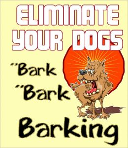 Eliminate Your Dogs Barking