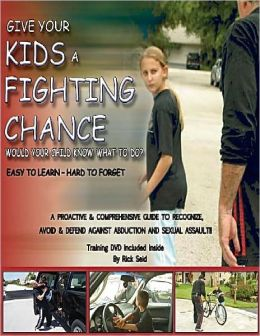 Give Your Kids A Fighting Chance