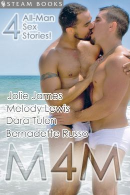 M4M - A Sexy Compilation of Gay M/M Erotica from Steam Books