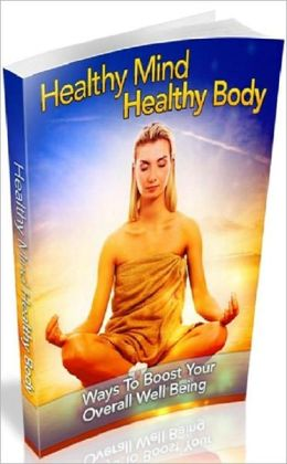 Motivational & Inspirational eBook about Healthy Mind Healthy Body - Get Rid Of Your Bad Habits...