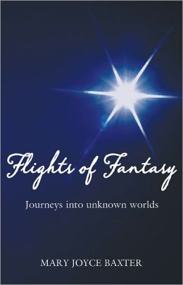 Flights of Fantasy: Journeys into unknown worlds