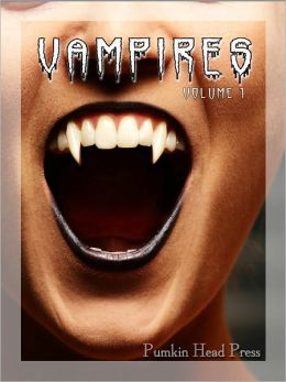 Vampires: True Blood-Sucking Images of the Undead, Halloween Horror Photos & Scary Pictures, Vol. 1