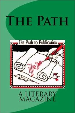 The Path, a literary magazine, vol.2 no. 1