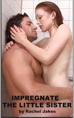 Impregnate the Little Sister (Breeding in the Shower)