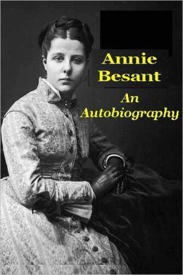 Annie Besant, An Autobiography