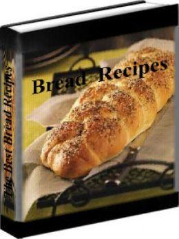 Bread Recipes - The Best Bread Recipes