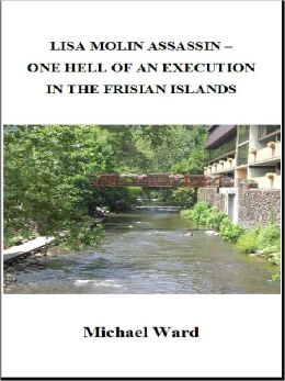 Lisa Molin Assassin – One Hell of an Execution in the Frisian Islands