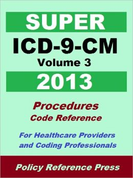 2013 Super ICD-9-CM Volume 3 (Procedures)