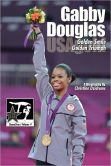 Book Cover Image. Title: Gabby Douglas:  Golden Smile, Golden Triumph, Author: Christine Dzidrums