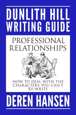 Professional Relationships: How to Deal with the Characters you can't Re-write