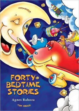 Forty Bedtime Stories (Excellent for Bedtime & Young Readers)