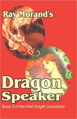 Dragon Speaker: Red Knight Chronicles, Vol. 4