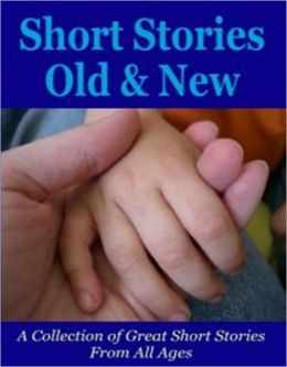 Storytelling eBook - Short Stories Old and New - Every short story has three parts...