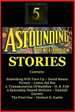 FIVE ASTOUNDING STORIES