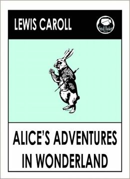 Lewis Caroll's Alice in Wonderland