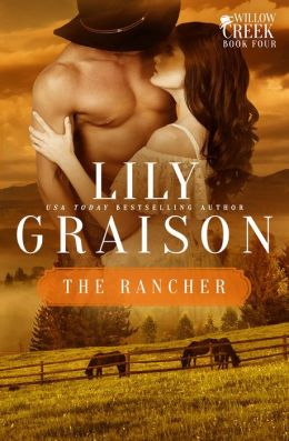 The Rancher: A Willow Creek Series Novella