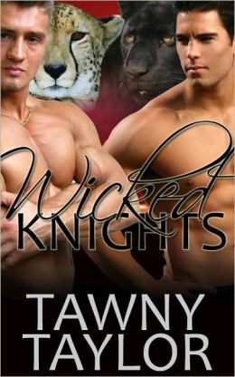 Wicked Knights (a shapeshifter menage romance)