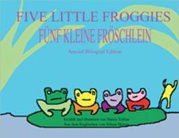Five Little Froggies/FÜNF KLEINE FRÖSCHLEIN
